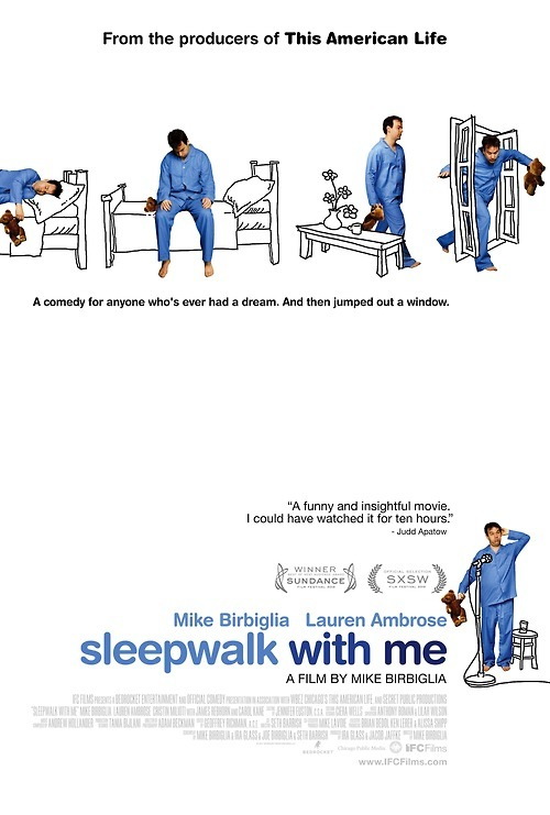 Films Watched in 2012: #220 - Sleepwalk with Me (dir. Mike Birbiglia, 2012)