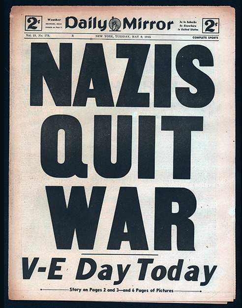 nevver:  May 8, 1945  I almost forgot!