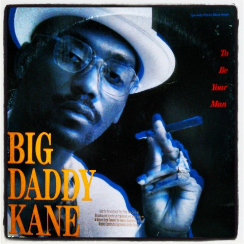 "iloveblackmusic:  Big Daddy Kane - To Be Your Man / Single(12""), 1989, Cold Chillin'"