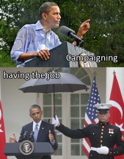 The difference between campaigning and having the job: