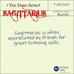 dailyastro:  Sagittarius 6048: Visit The Daily Astro for more facts about Sagittarius.  My name means listener AND I'm on the cusp of Scorpio and Sagittarius. I'm all ears. Literally. All. Ears.