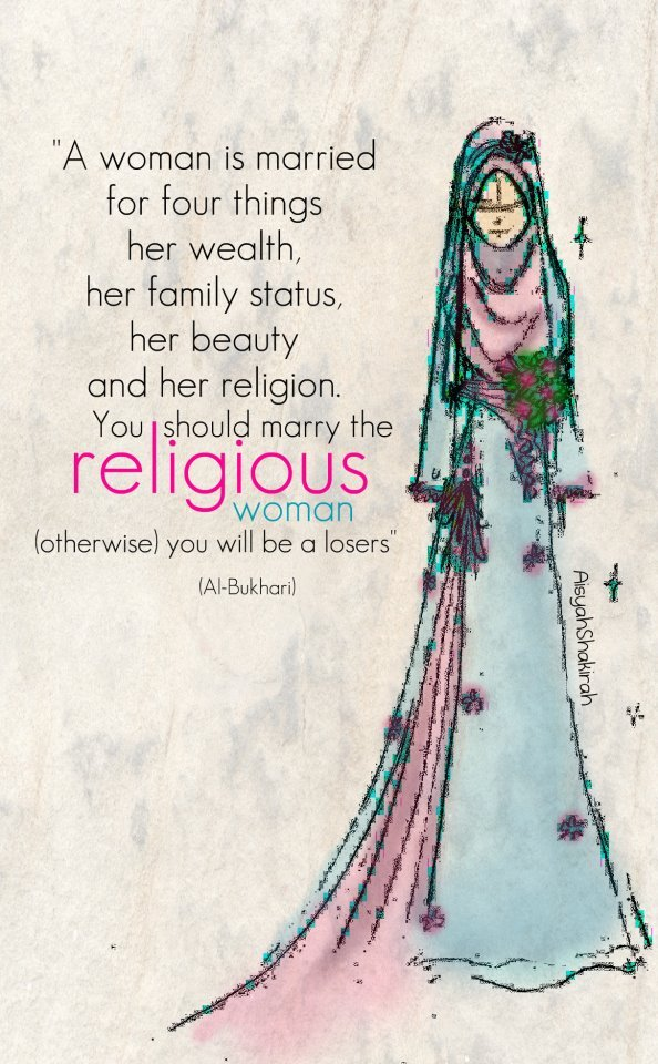 "nurinanui:  ""marry the religous woman.."""
