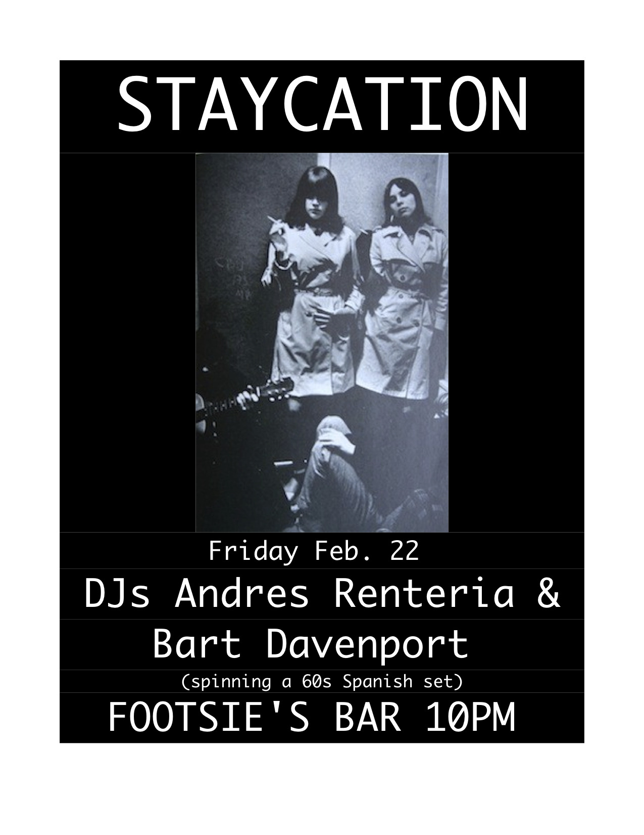 Tonight at Footsie's Bar in Los Angeles I'll be spinning records for my weekly Staycation.  Joining me is singer/songwriter Bart Davenport who will be spinning 60s Spanish rock.  I'll be spinning the usual mix of soul, psych, funky 45s, R&B, and international shakers.  10pm-2am!!!!