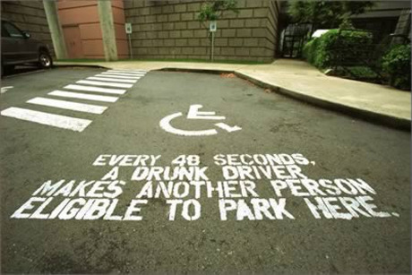 I kind of hate this. Yeah I get what they meant to say. Drunk driving has consequences for you and other people. But I feel like it's also demeaning to those who are eligible to park in a handicapped space. First most people who are able to park in handicapped spots can because of many different reasons of no relation to drunk driving. Second what if there eligibility is due to a drunk driving accident. THANKS FOR REMINDING ME ASSHOLE PARKING SPACE.This also goes back to how most people view disability as just a problem that can always be avoided and cured. It's not. That's why we learn to adapt and accept. Yes I KNOW this isn't what they meant. It probably isn't even real. Don't care still bothers me. This is the internet I'm allowed to be offended at shit.