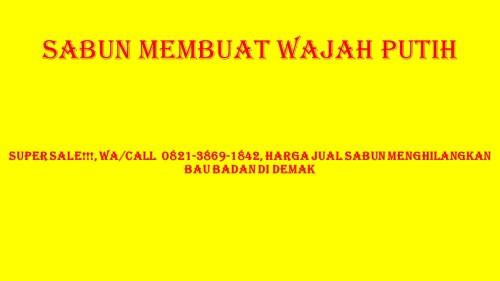 TERLENGKAP!!!, WA/Call 0821-3869-1842, Harga Jual Sabun Menghilangkan Kulit Mati di TemanggungKLIK https://WA.me/6282138691842, Toko Perawatan Wajah Saat Hamil di Sampang, Distributor Perawatan Wajah Sebelum Menikah di Sidoarjo, Grosir Perawatan Wajah Sebelum Tidur di Situbondo, Tempat Beli Perawatan Wajah Sebelum Tidur Malam di Sumenep, Harga Perawatan Wajah Secara Alami Sebelum Tidur di Trenggalek, Beli Perawatan Wajah Sensitif di Tuban, Harga Perawatan Wajah Setelah Mandi Sore di Tulungagung, Beli Perawatan Wajah Terbaik di Kota Batu, Jasa Perawatan Wajah Terbaik Di Bandung di Surabaya, Jual Perawatan Wajah Terbaik Di Bogor di YogyakartaSABUN PERAWATAN WAJAH GLOW SKINKota SemarangJawa TengahLangsung Hubungi CS 0821-3869-1842 (  LENY )KUNJUNGI WEBSITE KAMI DENGAN KLIK  DIBAWAH INI!!!bagasyanto.my.id/beautyskinPESAN SEKARANG!!!KLIK DIBAWAH INI UNTUK ORDER!!!https://bit.do/sabunwajah#TempatBeliPembersihWajahJerawatdiMuaraEnim, #HargaPembersihWajahJerawatPriadiLahat, #BeliPembersihWajahJerawatandiMusiBanyuasin, #HargaPembersihWajahKomedodiMusiRawas, #BeliPembersihWajahKoreadiOganIlir #Toko Perawatan Wajah Saat Hamil di Sampang Distributor Perawatan Wajah Sebelum Menikah di Sidoarjo Grosir Perawatan Wajah Sebelum Tidur di S