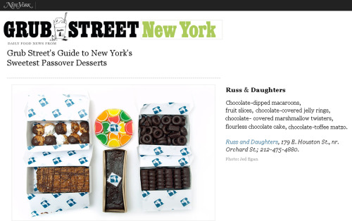 Russ & Daughters makes great desserts for Passover. Pick up something sweet on the way to your seder. The shop is open today and tomorrow from 8AM-5PM. We'll return to regular business hours on Wednesday. Chocolate-toffee-matzo! Flourless chocolate cake. Macaroons. Jelly rings and jelly bars and marshmallow twists, dried fruit, nuts…