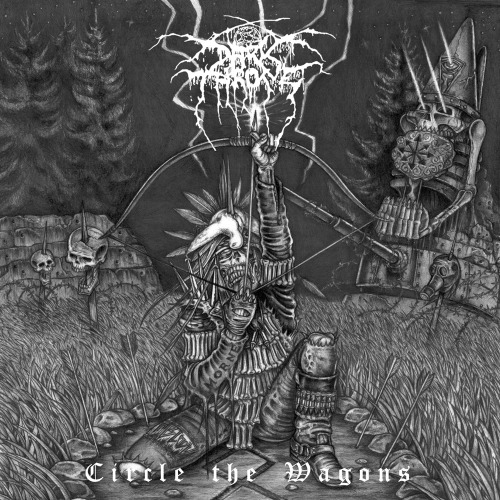 album-archives:  Darkthrone | Circle the Wagons (2010)