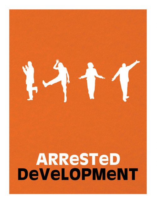 minimalmovieposters:  Arrested Development by Emily Vincent
