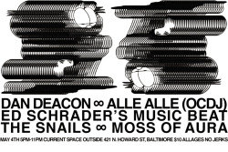 Baltimore: I'm playing a show tonight at Current with Ed Schrader's Music Beat, The Snails, Moss of Aura and Alle Alle/OCDJ! Doors at 5pm. Show at 6pm. Over at 11pm.