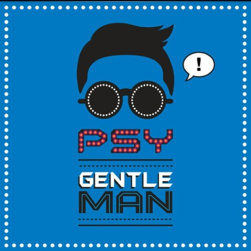 My new theme song. Haha. #psy #gentleman #newmusic