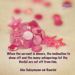 islamicgleams:  Sincerity