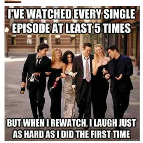 True! My favorite comedy series ever! #FRIENDS