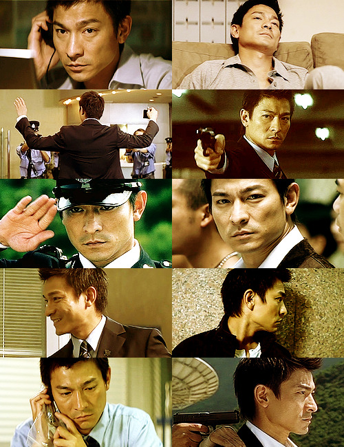 Andy Lau as → Lau Kin Ming (Infernal Affairs / Mou gaan dou)