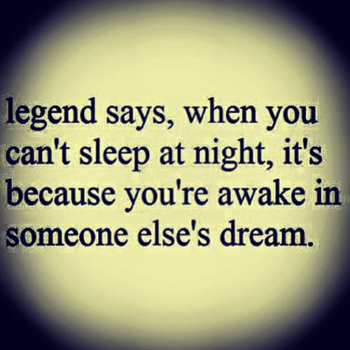 Late nights >.> #random #post #night #post #dreams #sleep #legends #wishes #hopes #life