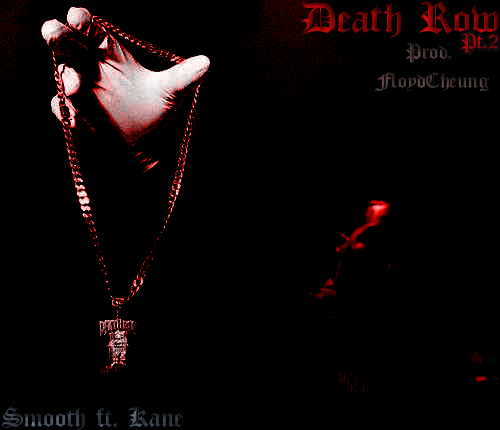 "Smooth's latest offering, Death Row Pt.2 featuring FANG member Kane. The record is produced by FloydCheung, who also produced ""FANG Aaliyah"". a track from Smooth's ""1991"" project. This is the first song released from Smooth's forthcoming project ""Bat Tape"". (listen to the song below and click the image to download)"