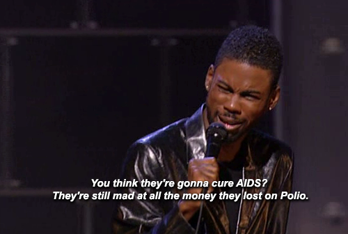 "weloveblackgirls:  2damnfeisty:  materiajunkie:  ""Curing AIDS? Shit, that's like Cadillac making a car that lasts for 50 years. And you know they can do it, but they ain't going to do nothing that fucking dumb. Shit, they got metal on the Space Shuttle that can go around the Moon and withstand  temperatures of up to 20,000 degrees, you mean to tell me you don't think they can make an El Dorado with a fuckin' bumper that don't fall off?"" - Chris Rock (""Bigger and Blacker"", 1999)   #staywoke   Oh my god , I'm so blown away"