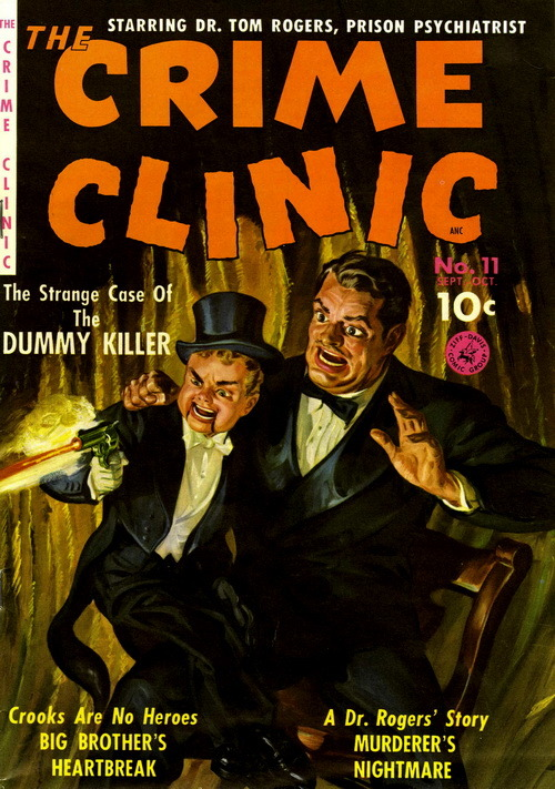 The Crime Clinic (No.11, 1951)Cover Art by Norman Saunders