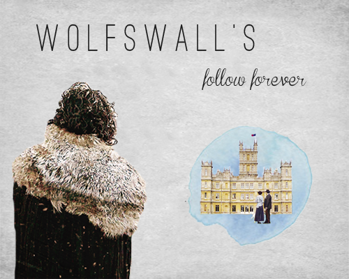 wolfsfall:  Wolfswall's follow forever Wow 1k followers!!!! Thank you so much!! To celebrate this insane number, here is a list of flawless tumblr users who make my dashboard worth scrolling through for hours (◡‿◡✿)  ⚓ People who've been with me since the beginning ginnifergoodwins | teamricky | chanoeys | imwemma | dreamers-inwonderland | matty-morrison | bellegolds | blaineaderson | joshmellark | chrisanthonys | bradshawisaklainer  ⚓ Photoshop kings & queens  lionswolf | packageofgirlyevil | onlygodforgives | gilbertevans | eatsleeptv | howtocatchamonster | raphmike | frompillow   ⚓ People I'm proud to count as my friends  robertbaratheons | nicky-nacky-noo | miscreantrose | sansastarkled | orangeshipper ⚓ Pillars of fandoms > Downton Abbey robjcollier | themarycrawleyshow | downtoning | foooolintherain | michelledocks  > Game of Thrones princessaryastark | maisiewilliams | robbstark | jon-snow | azorahai | davosseaworth | songsofwolves | robstarrk | starklannisters | lordeddardstark | peteeta | breakingbads > The Walking Dead legend-sellers | rick-grimess