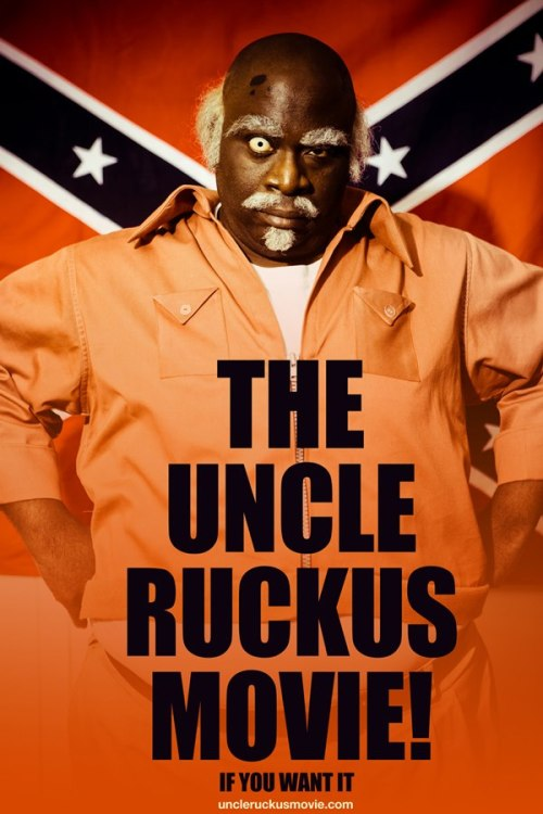 blackfashion:  The Live Action Uncle Ruckus Movie by Aaron McGruder …IF YOU WANT IT that is.   www.kickstarter.com/projects/362353100/the-uncle-ruckus-movie
