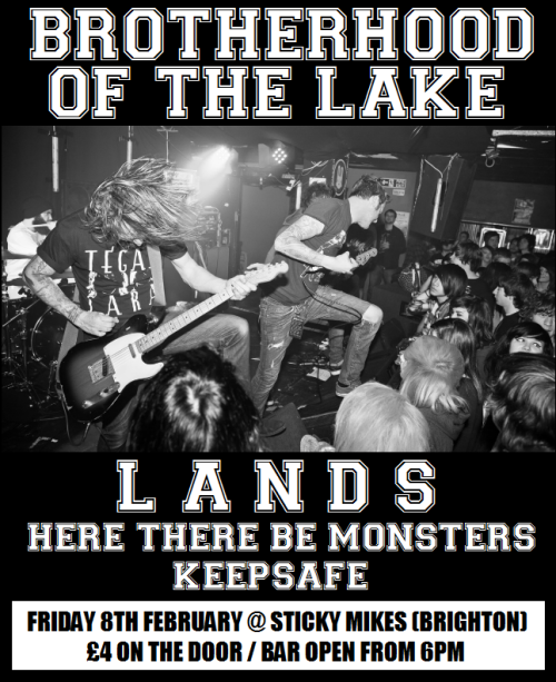 keepsafeuk:  So this is it! Our first show! Supporting the mighty Brotherhood Of The Lake!Get to Brighton if you want to see us smash out our first ever show.Reblog this poster, lets get as many of you down there as possible.