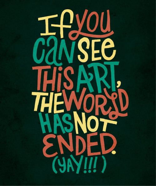 heyoscarwilde:  …and I feel fine. typography by Jay Roeder :: via jayroeder.com