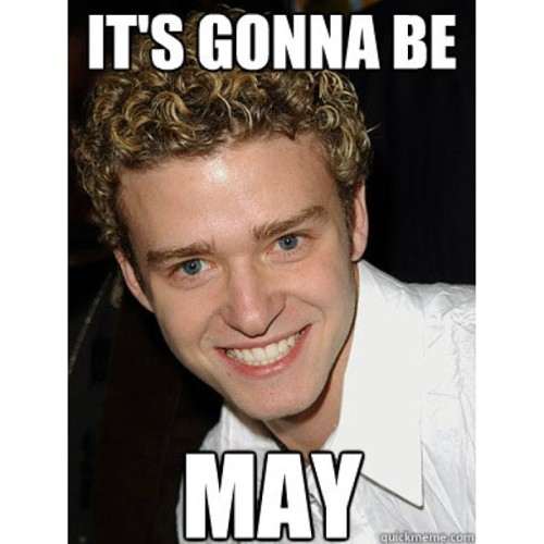 stvntckr:  It's the end of April guys..you know what that means #itsgonnabemay #justintimberlake #jt #may #lol #tight