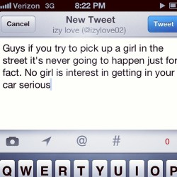Seriously don't be trying to pick up girls in the street that's gross