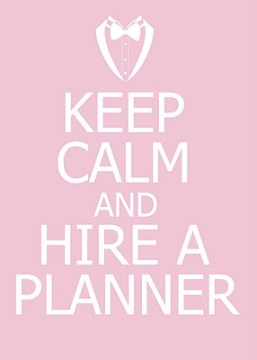 bridalsnob:  Keep Calm and Hire a Planner | via the bride's butler  Love this!
