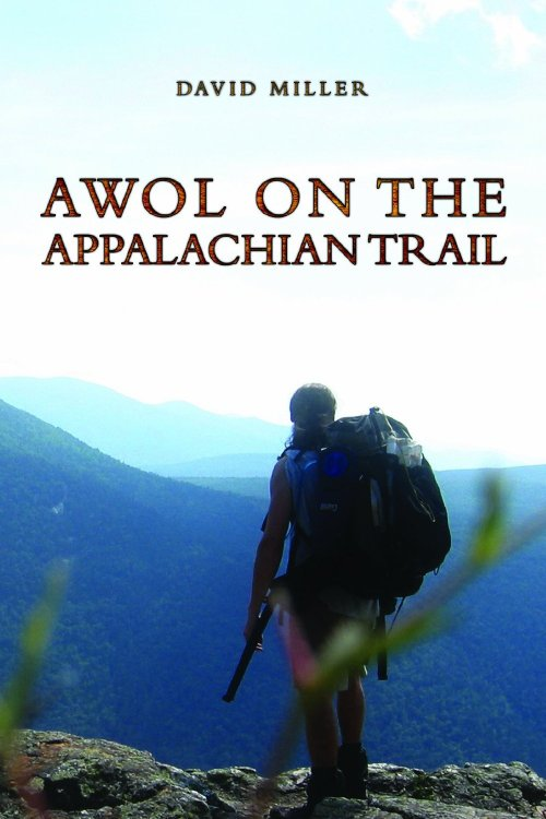 Reading right now…  AWOL on the Appalachian Trail by David Miller  Most thru-hikers, when asked, will offer up a single…   View Post