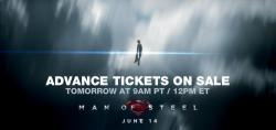 Tickets for the June 14th screening of Man of Steel will be available for purchase tomorrow, May 21st, 2013 at 9 AM/12 PM ET. [x]