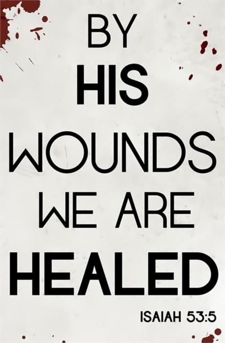 "ilyjcwholeheartedly:  ""By his wounds, we are healed"" Wow, So blessed by this! AMEN!!"