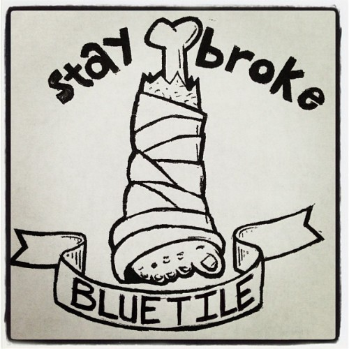 bluetilesc:  Get better Dan!!! #staybroke #bluetile (at Bluetile Skateshop)