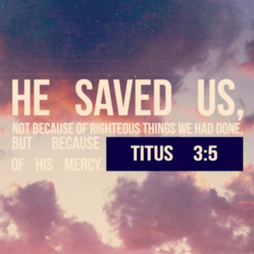 findingabby:  HE saved us!!! #God #Jesus #verse #quotes