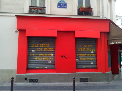 paris-enphoto:  - If the shutters are down, it's because we're not here! And if we're not here, you'll have to come back later!