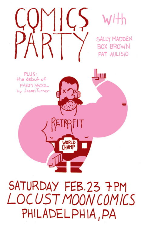 Retrofit is having a birthday party! 17-months of comics!! Come meet the artists you love so well.