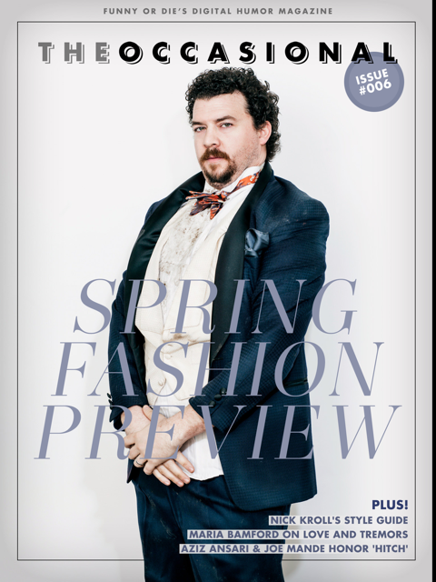The Occasional: New Issue! Danny McBride graces the cover of the stylish new issue of our interactive magazine!  PLUS: Nick Kroll, Aziz Ansari, Maria Bamford, Rachel Dratch, Hannibal Buress, Joe Mande, Anthony Jeselnik, Jenny Slate, Julie Klausner and many more! Download The Occasional now for iPad and iPhone!