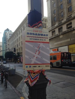 Signage and program for Pop-up broadway event, for community arts resources and LA Mayor Eric Garcetti's Great Streets program