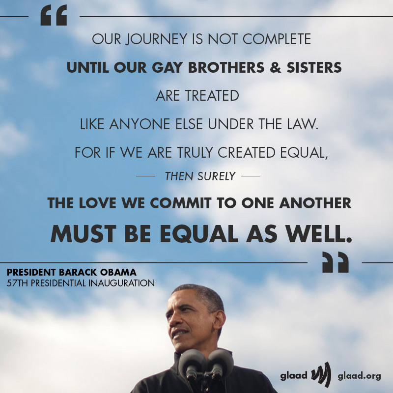 We love this quote from President Barack Obama's Inauguration speech (and the fact that he mentioned the uprising at the Stonewall Inn).