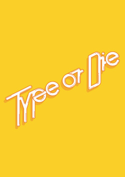 Type or Die by Luigui Carrillo