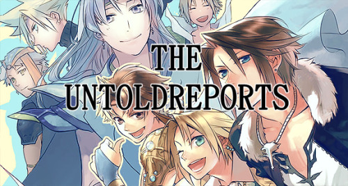Welcome to UntoldReports; We are a new roleplaying community based on the games Dissidia Duodecim, Dissidia Final Fantasy, and Dissidia Theatrhythm! Free characters include Cloud Strife, Snow Villiers, Tifa Lockhart, Sephiroth, and many, many more. Reserve a character today!