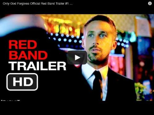 Click here to watch the scary red band trailer for Only God Forgives, with Ryan Gosling.