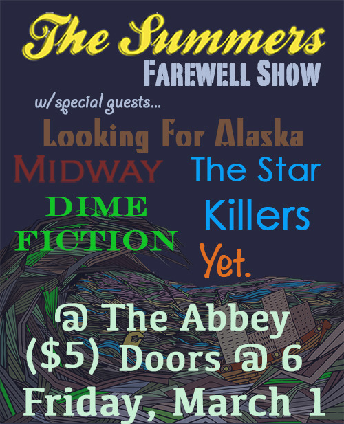 Our last show is a month away! It's been a long and awesome run. The Summers band was an amazing growth period in our lives, and now it's time for bigger and better things.
