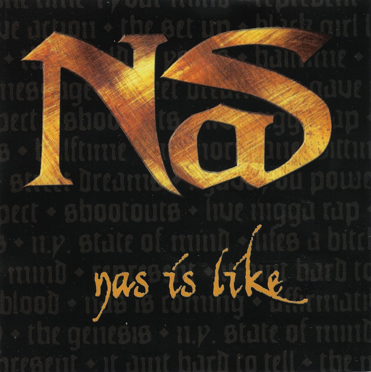 BACK IN THE DAY |3/2/99| Nas released the first single, Nas Is Like, off of his third album I Am…, on Columbia Records.