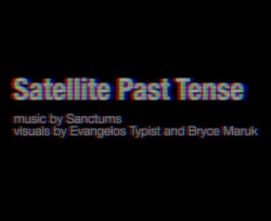 "The video for our lead single ""Satellite Past Tense"" forthcoming on Modern Math Recordings this May 31 is streaming at Exclaim.ca Watch / read more here > Sanctums - Satellite Past Tense"