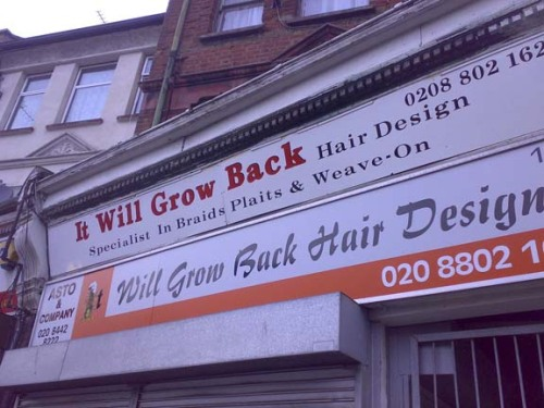 youknowyourebritishwhen:  The best hairdresser's name ever? Source: Shit London