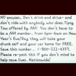 All you drunk asses out there & tell your fam n friends too! #staysafe