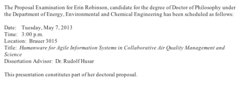 My proposal defense is May 7 at 3 CDT. There is just one more step between me and a Ph.D. after this. Finishing touches on the proposal itself today. I love it and I'm so excited about it and that is exactly the way it is supposed to be!