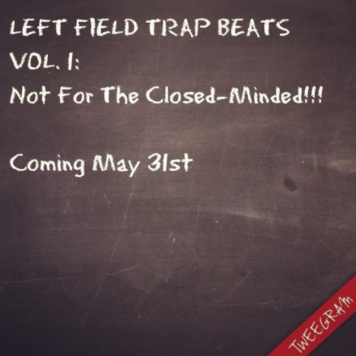 #LeftField #Seanblaque #TrapBeats #Trap #Soundtrack #Lifestyle #iwouldsodome #classic #turnup #FlStudio #Ableton #Reason #garageband #racks #million #millionaire