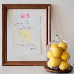 When life hands you lemons… A quote in my kitchen