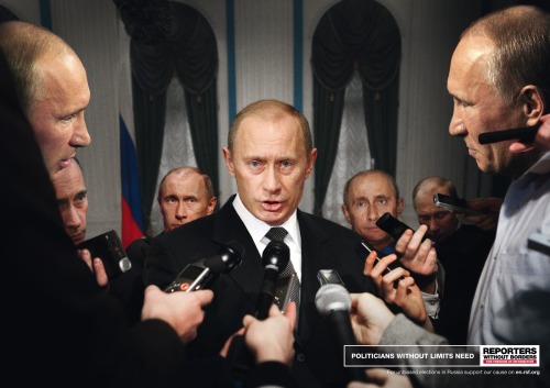 Reporters Without Borders: Putin  Great montage, showing the manipulation of media in Russia in this particular case.  Advertising Agency: Advico Y&R AG, Zurich, Switzerland Creative Directors: Markus Gut, Daniel Bieri, Thomas Engeli Copywriter: Dieter Boller Graphic Design: Vincent Schaublin